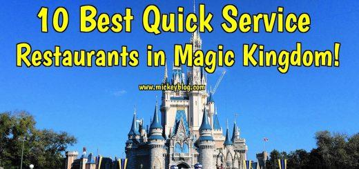 10 Best Quick Service Restaurants at Magic Kingdom