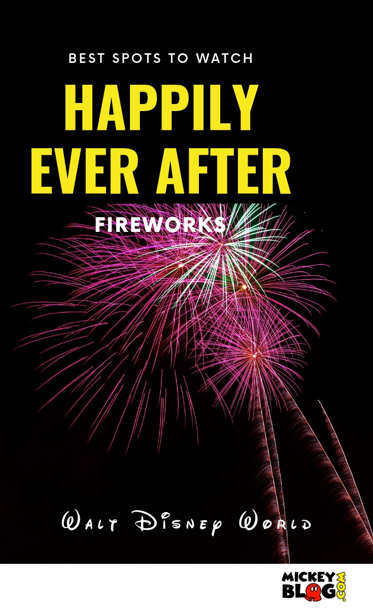 Best Spots to Watch Happily Ever After Fireworks