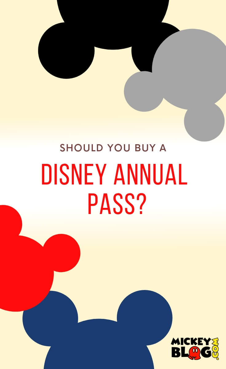 Should You Buy a Disney Annual Pass
