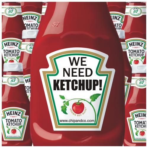 We need ketchup