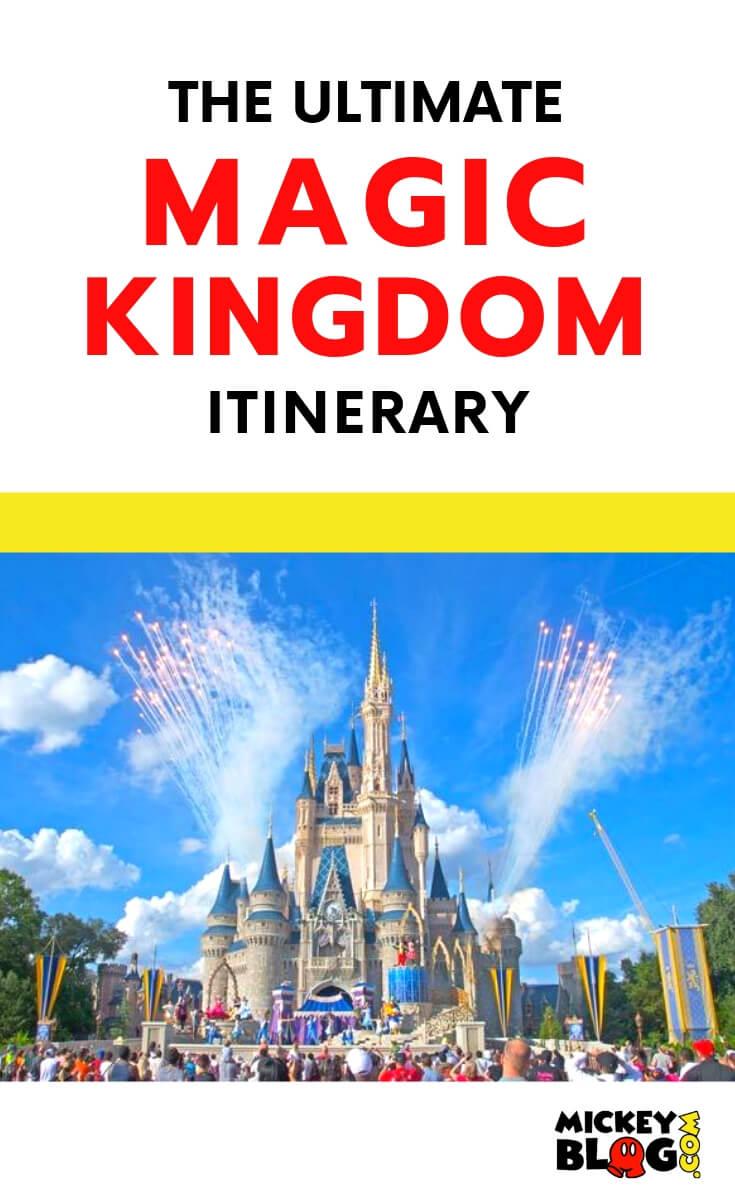 Ultimate Magic Kingdom Itinerary