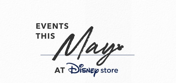Disney Store May Events