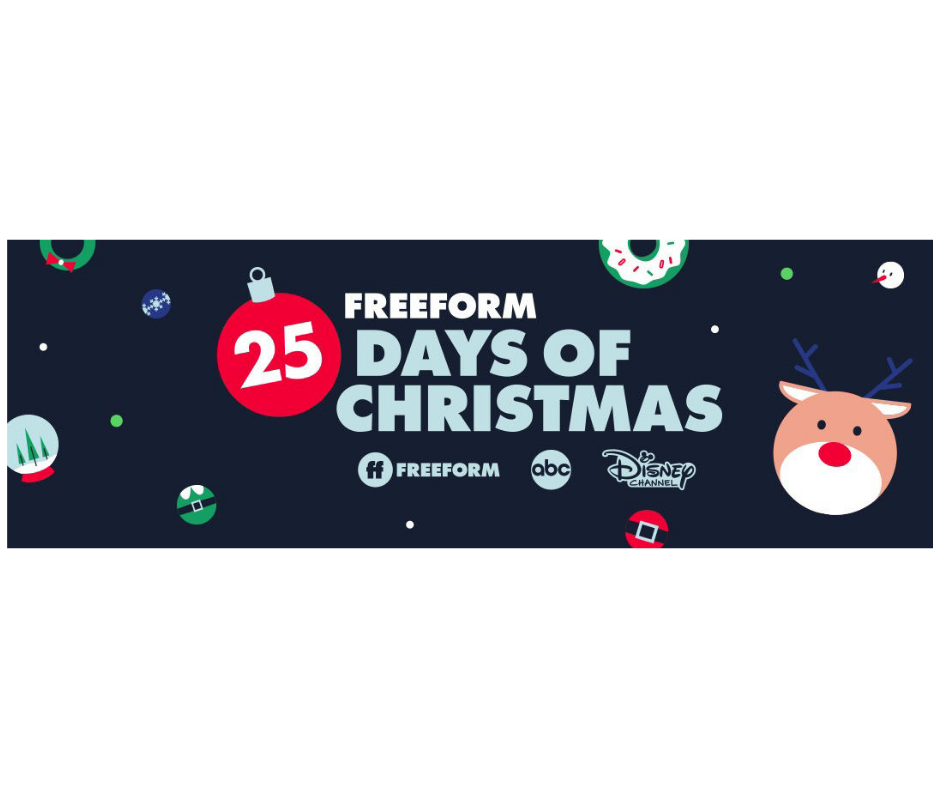 25 Days Of Christmas 2019.New Programming Announced For Freeform S 25 Days Of