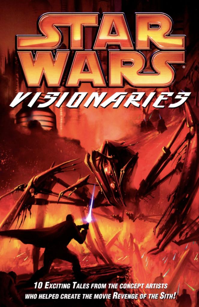 Star Wars, Visionaries